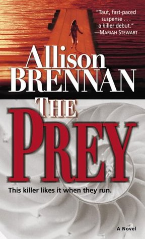 THE PREY: My first book, January 27, 2005.