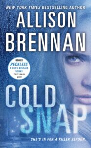 COLD SNAP is the 7th book in the Lucy Kincaid series.